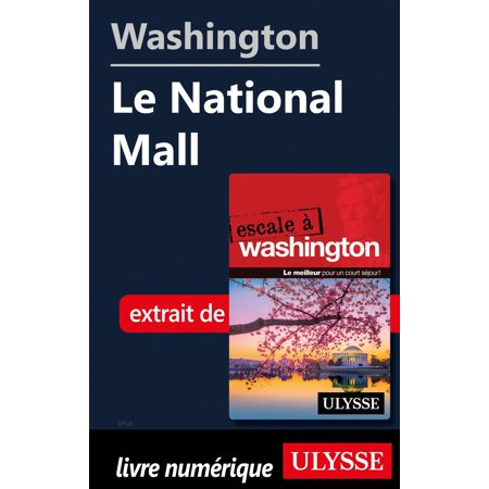 Washington - Le National Mall - (Fayette Mall Map)
