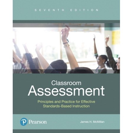 Classroom Assessment : Principles and Practice That Enhance Student Learning and Motivation Plus Mylab Education with Enhanced Pearson Etext -- Access Card Package
