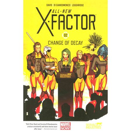 All-New X-Factor 2: Change of Decay by