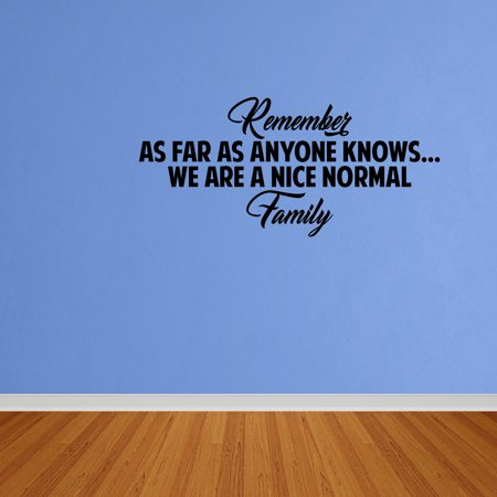wall decal quote a nice normal family wall decal words lettering