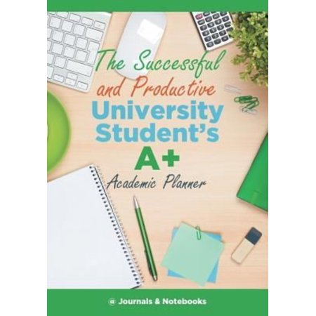 Successful and Productive University Student's A+ Academic