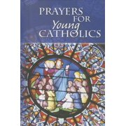Prayers for Young Catholics (Hardcover)