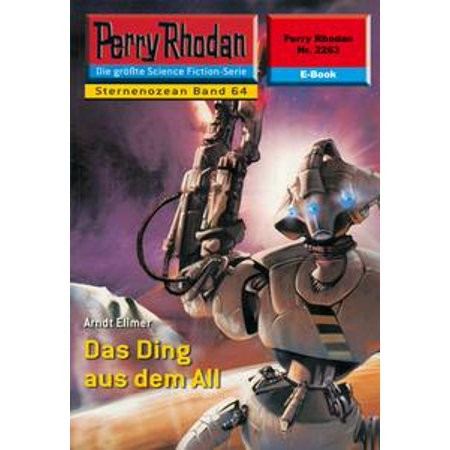 - Perry Rhodan 2263: Das Ding aus dem All - eBook