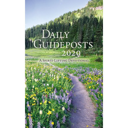 Daily Guideposts 2020 : A Spirit-Lifting Devotional (The Message Daily Devotional)