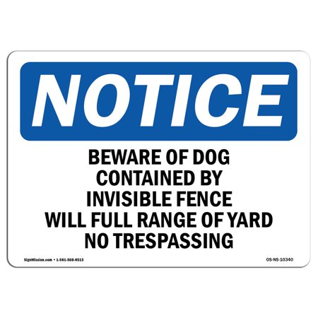 OSHA Notice Sign - Beware Of Dog Contained By Invisible Fence | Choose from: Aluminum, Rigid Plastic or Vinyl Label Decal | Protect Your Business, Work Site, Warehouse & Shop - Beware Sign Halloween