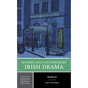 Norton Critical Editions: Modern and Contemporary Irish Drama (Paperback)