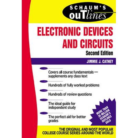 Schaum's Outline of Electronic Devices and Circuits, Second Edition - eBook](foundations of electronics circuits and devices pdf)
