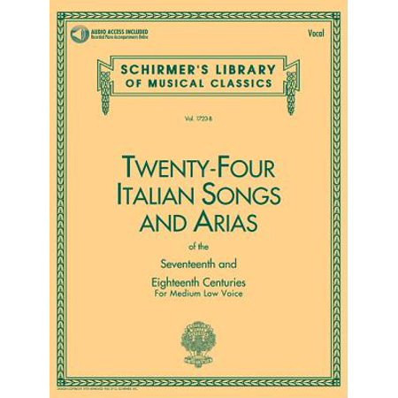 24 Italian Songs & Arias of the 17th & 18th Centuries : Medium Low Voice - Book with Online Audio