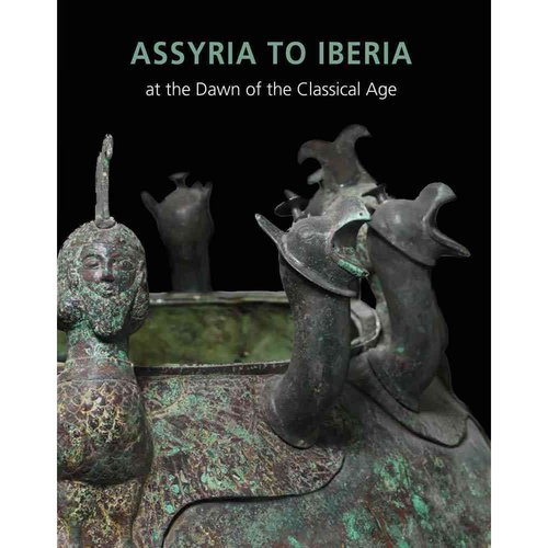 Assyria to Iberia: at the Dawn of the Classical Age