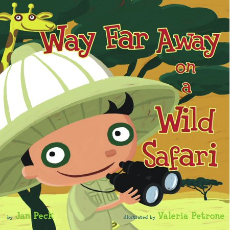 Way Far Away on a Wild Safari (Best Friend Far Away Poems)