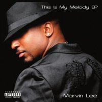 Marvin Lee - This Is My Melody EP [CD]