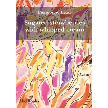 Sugar Whip - Sugared strawberries with whipped cream - eBook