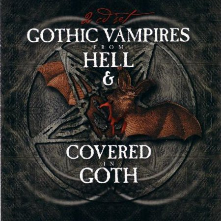 Gothic Vampires From Hell and Covered Goth