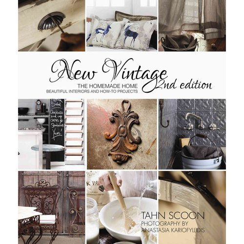 New Vintage: The Homemade Home: Beautiful Interiors and How-to Projects