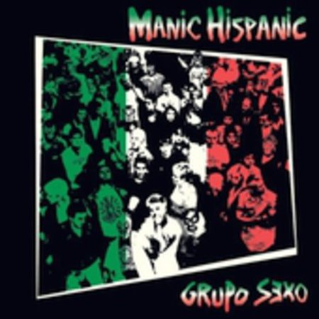 Manic Hispanic   Grupo Sexo  Cd