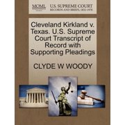 Cleveland Kirkland V. Texas. U.S. Supreme Court Transcript of Record with Supporting Pleadings
