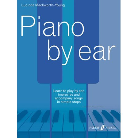 Piano by Ear : Learn to Play by Ear, Improvise, and Accompany Songs in Simple Steps - Creepy Halloween Piano Songs