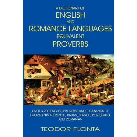 A Dictionary of English and Romance Languages Equivalent Proverbs - eBook