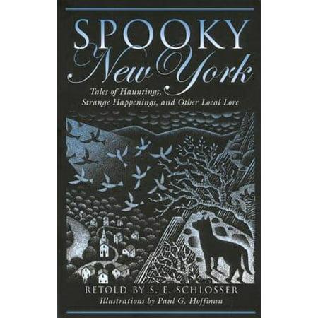 Spooky New York : Tales of Hauntings, Strange Happenings, and Other Local Lore - Strange Happenings On Halloween