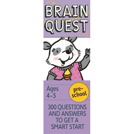 Brain Quest Decks: Brain Quest Preschool, Revised 4th Edition: 300 Questions and Answers to Get a Smart Start