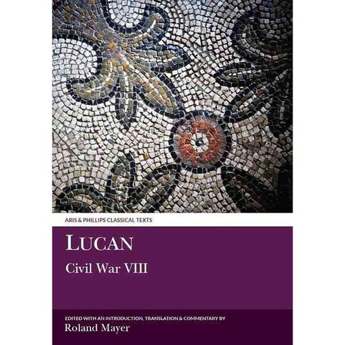 Lucan: The Civil War VIII