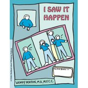 Grow: Grow: I Saw It Happen: A Child's Workbook about Witnessing Violence (Hardcover)