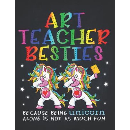 Unicorn Teacher: Art Teacher Besties Teacher's Day Best Friend Composition Notebook College Students Wide Ruled Lined Paper Magical dab