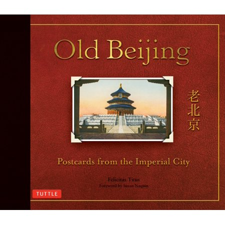 Old Beijing   Postcards From The Imperial City