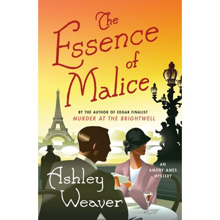 The Essence of Malice : An Amory Ames Mystery (The Best Of Ed Ames)