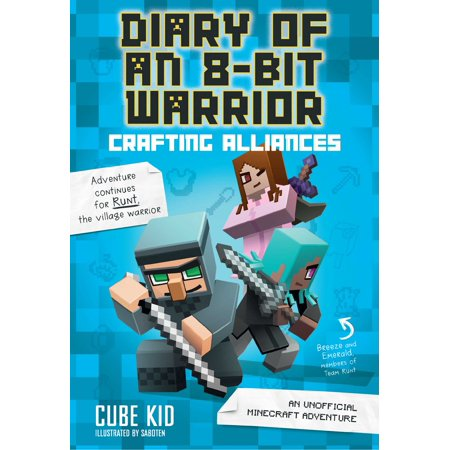 Diary of an 8-Bit Warrior: Crafting Alliances (Book 3 8-Bit Warrior series) : An Unofficial Minecraft Adventure](Minecraft Halloween Adventure Map)