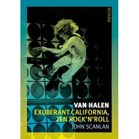 Van Halen : Exuberant California, Zen Rock'n'roll