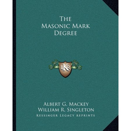The Masonic Mark Degree