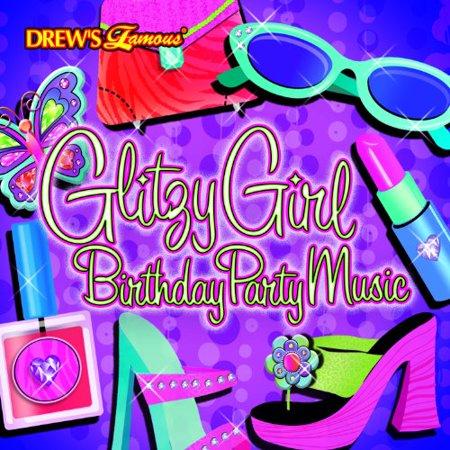 Glitzy Girl - Glitzy Girl Birthday Party Music
