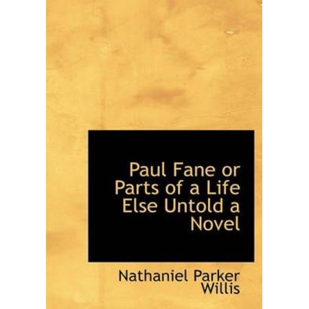 Paul Fane or Parts of a Life Else Untold a Novel - image 1 of 1