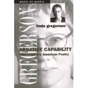 Negative Capability : Contemporary American Poetry