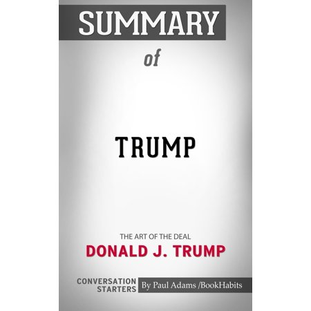 Summary of Trump: The Art of the Deal - eBook