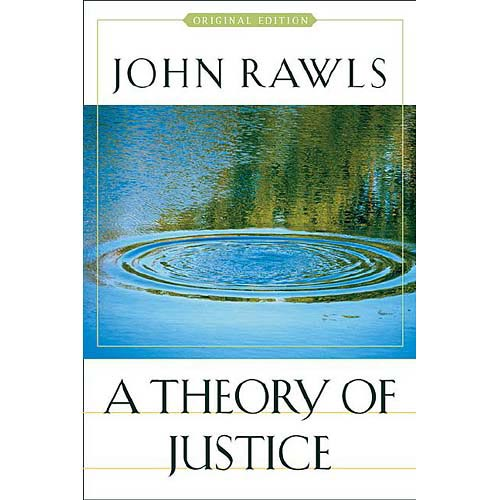 A Theory Of Justice: Original Edition