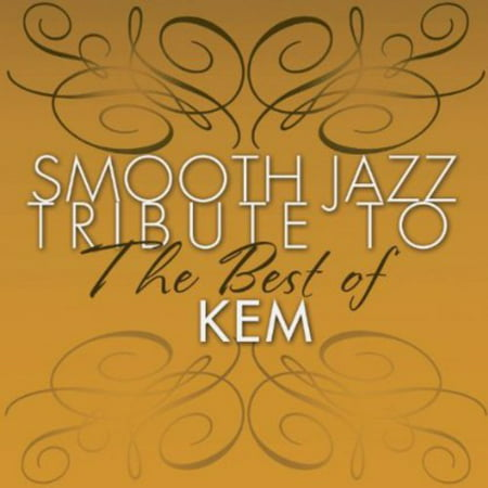 Smooth Jazz tribute to KEM the Best Of (CD) (Best Smooth Jazz Radio Stations)