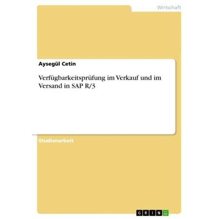 Verfügbarkeitsprüfung im Verkauf und im Versand in SAP R/3 - eBook (Versand Kostenlos)
