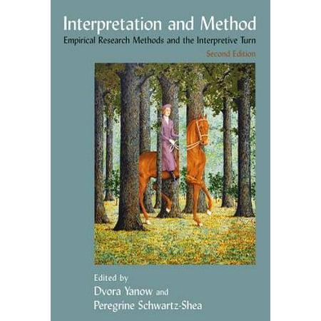 Interpretation and Method : Empirical Research Methods and the Interpretive