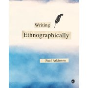 Writing Ethnographically (Hardcover)