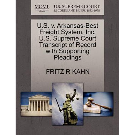 U.S. V. Arkansas-Best Freight System, Inc. U.S. Supreme Court Transcript of Record with Supporting