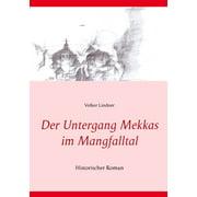Der Untergang Mekkas im Mangfalltal - eBook