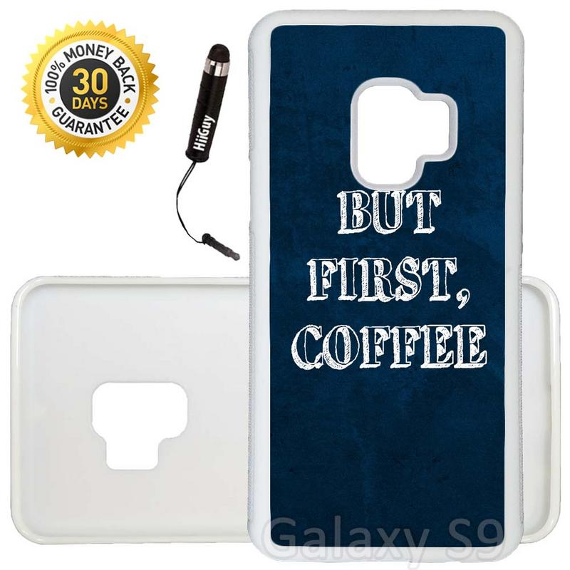 Custom Galaxy S9 Case (But First Coffee Quirky Quote) Edge-to-Edge Rubber White Cover Ultra Slim | Lightweight | Includes Stylus Pen by Innosub