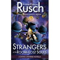 Strangers at the Room of Lost Souls : A Diving Universe Novella