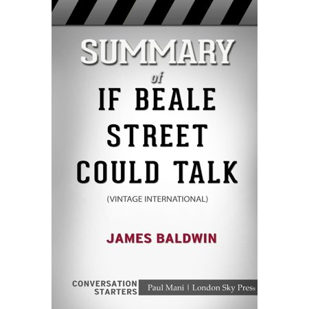 Summary of If Beale Street Could Talk : Vintage International: Conversation Starters