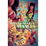 Money-Makin' Mamas - eBook