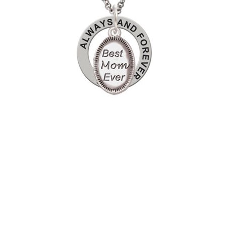 Best Mom Ever Oval Always and Forever Affirmation Ring -