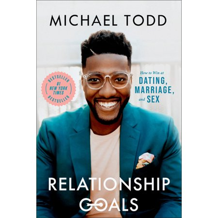 Relationship Goals: How to Win at Dating, Marriage, and Sex (Hardcover)
