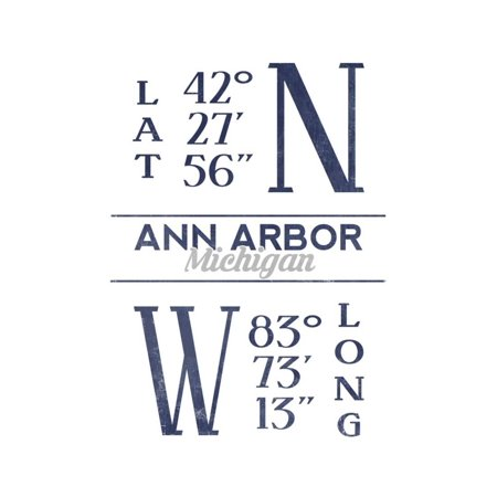 Ann Arbor, Michigan - Latitude and Longitude (Blue) Print Wall Art By Lantern - Party Store Ann Arbor